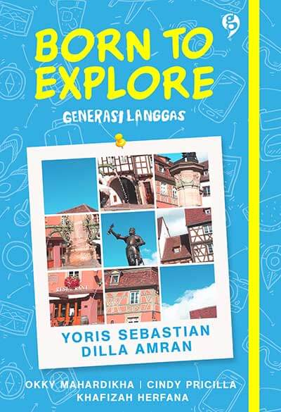 born to explore; generasi millenials
