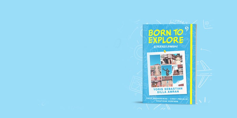 born to explore