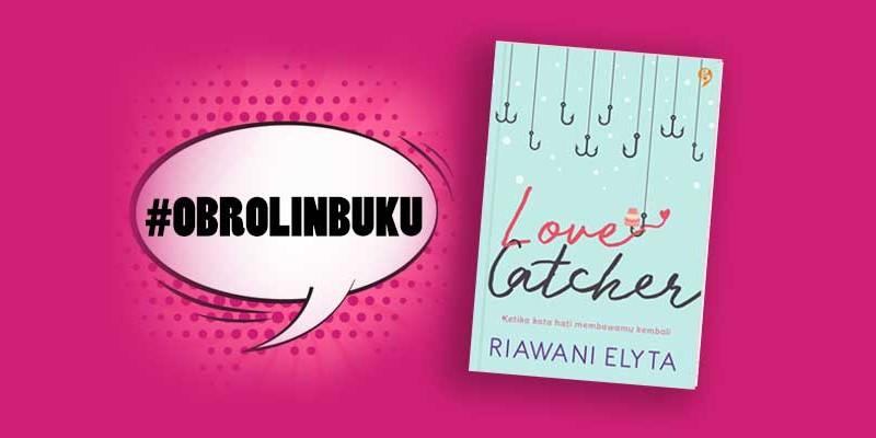 obrolin buku love catcher
