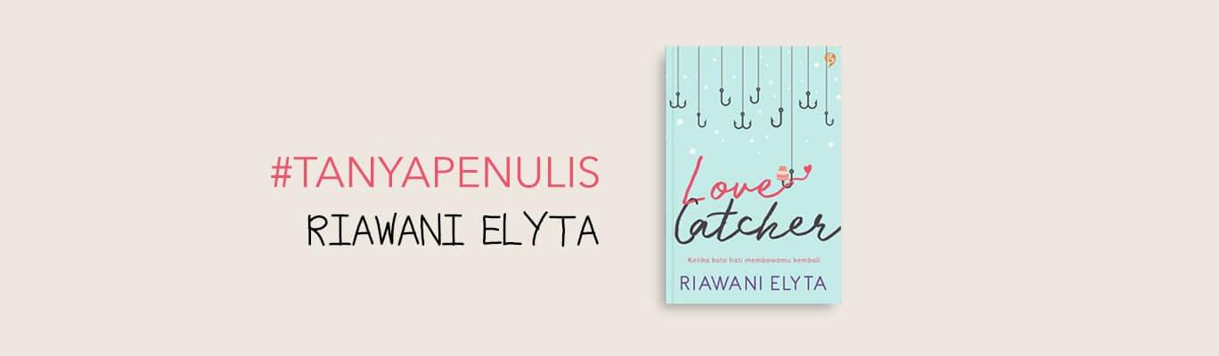 Tanya Penulis Riawani Elyta