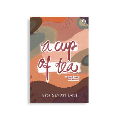 a cup of tea gita savitri